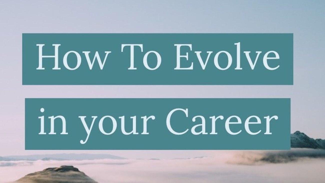 How to Evolve in Your Career Blog Post Image
